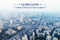 Goregaon - The Right Place to Invest In